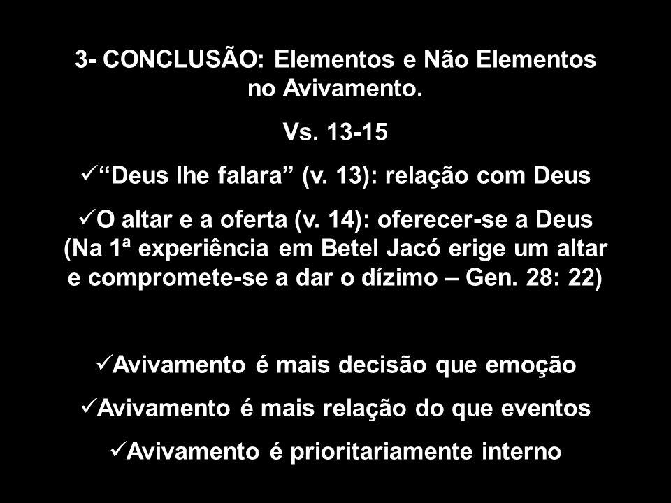 3- CONCLUSÃO: Elementos e Não Elementos no Avivamento.
