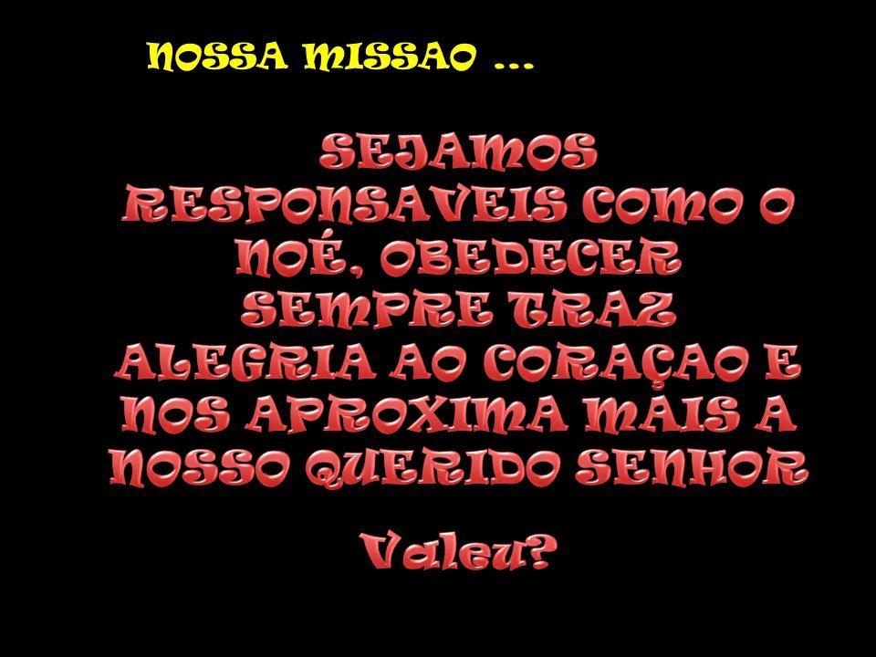 NOSSA MISSAO...