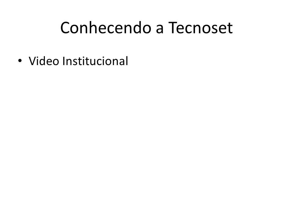 Conhecendo a Tecnoset Video Institucional