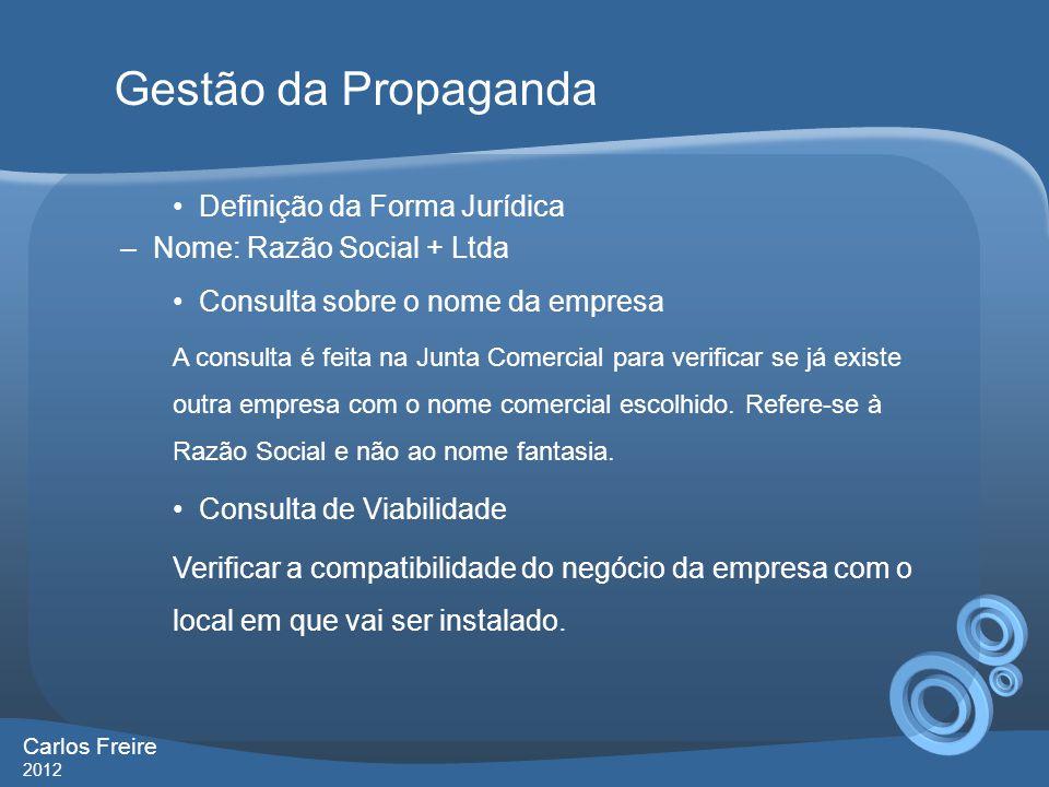 GOVERNANÇA CORPORATIVA nas agências SER ÉTICA, ACIMA DE TUDO Gestão da Propaganda Carlos Freire 2012