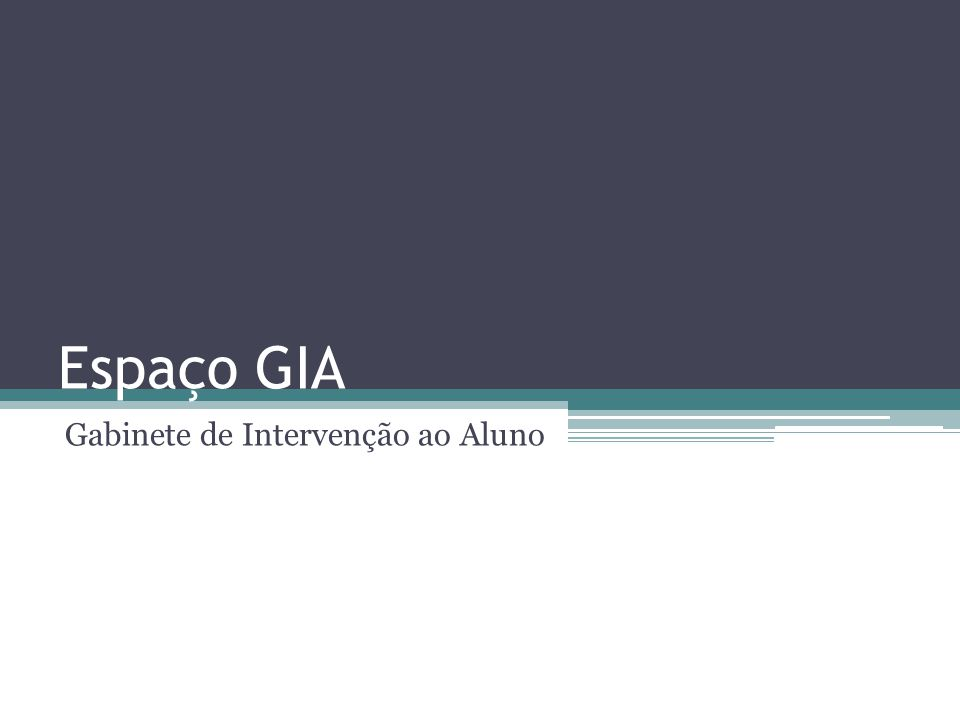 Espaço GIA Gabinete de Intervenção ao Aluno
