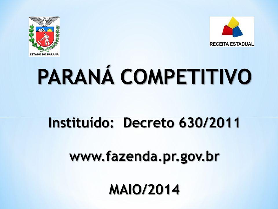 PROGRAMA/OBJETIVOS: O Paraná Competitivo foi criado no início de 2011 para reinserir o Estado na agenda dos investidores nacionais e internacionais.