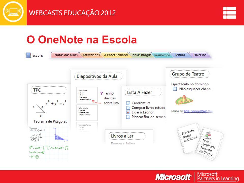 WEBCASTS EDUCAÇÃO 2012 O OneNote na Escola