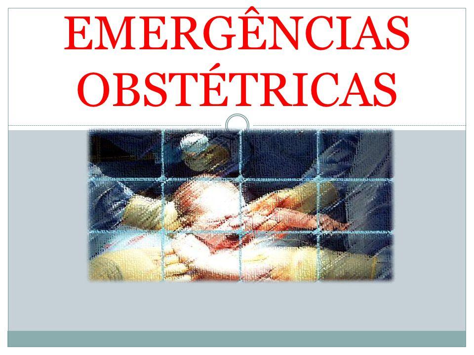 EMERGÊNCIAS OBSTÉTRICAS