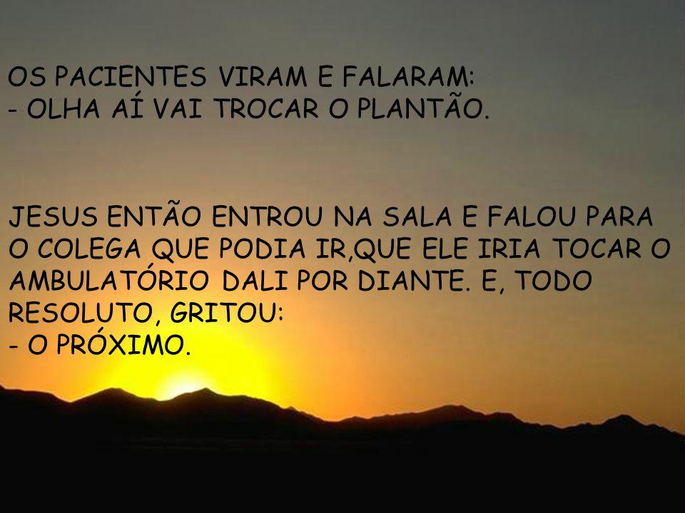 laufernando@ig.com.br ENTROU NO CONSULTÓRIO UM HOMEM PARAPLÉ GICO EM SUA CADEIRA DE RODAS.
