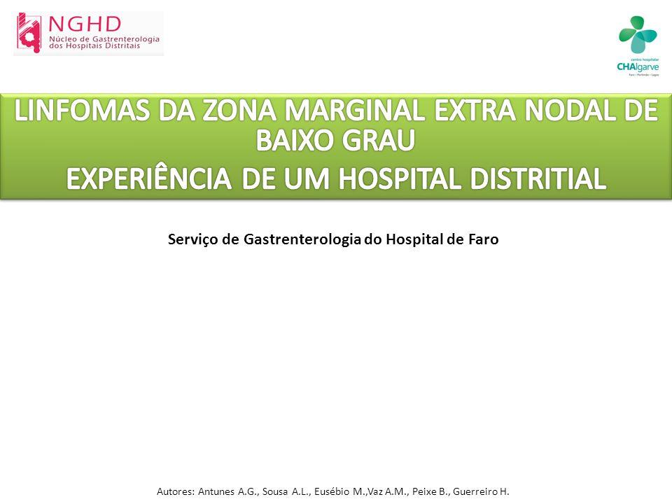 Serviço de Gastrenterologia do Hospital de Faro Autores: Antunes A.G., Sousa A.L., Eusébio M.,Vaz A.M., Peixe B., Guerreiro H.