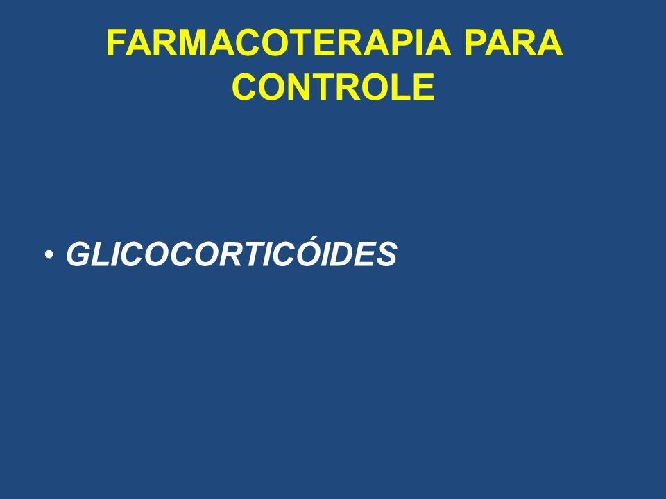 FARMACOTERAPIA PARA CONTROLE GLICOCORTICÓIDES