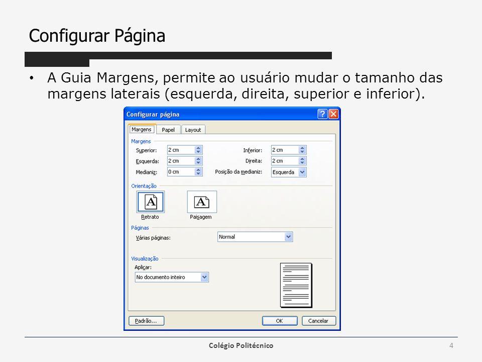 1 -> Insere um Auto Texto no cabeçalho ou rodapé 2 -> Insere o número da página atual 3 -> Insere a quantidade de páginas do documento 4 -> Formata a exibição do número de página 5 -> Insere a data atual 6 -> Insere a hora atual 7 -> Ativa a guia Layout da caixa de diálogo Configurar página 8 -> Exibe/Oculta a exibição do texto do documento enquanto o cabeçalho ou rodapé é editado 9 -> Mantém os mesmos estilos aplicados a seção anterior 10 -> Alterna a edição entre cabeçalho e rodapé 11 -> Mostra o cabeçalho da página anterior 12 -> Mostra o cabeçalho da próxima página 13 -> Fecha a barra de ferramentas e encerra o cabeçalho e rodapé Cabeçalho e rodapé Colégio Politécnico15 1 2 3 4 5 6 7 8 9 10 11 12 13