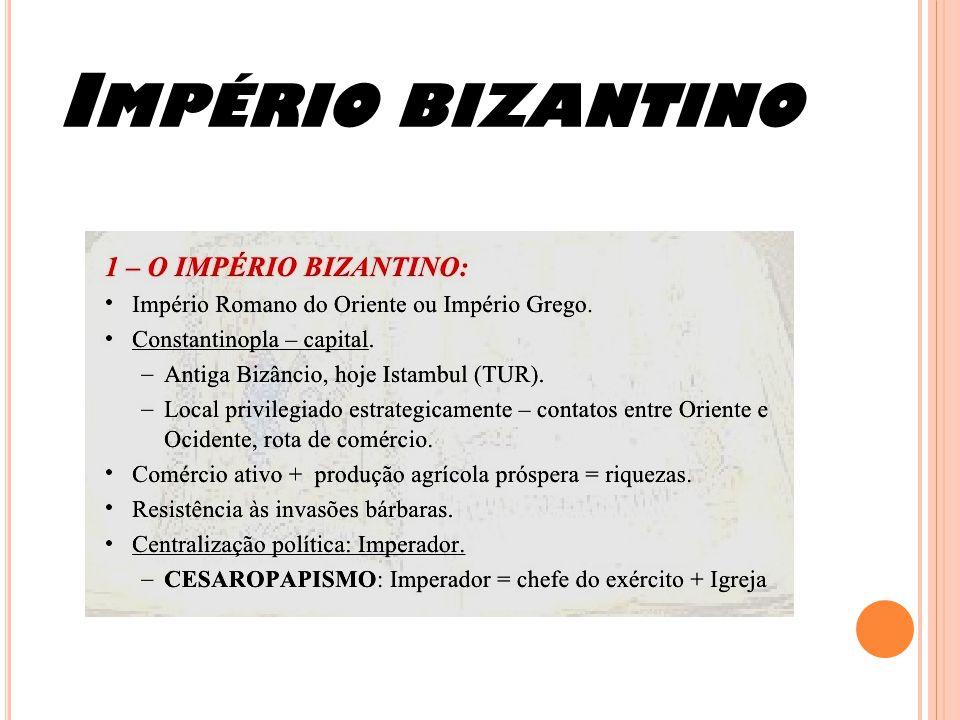 I MPÉRIO BIZANTINO