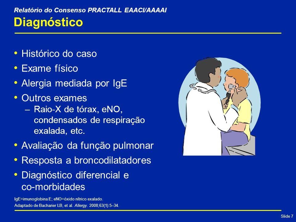Slide 8 Controle Medidas preventivas Farmacoterapia Imunoterapia Educação Adaptado de Bacharier LB, et al.