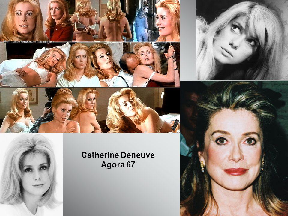 Catherine Deneuve Agora 67