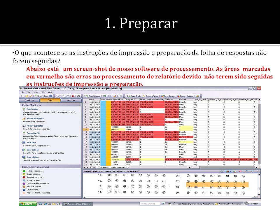 O que acontece se as instruções de impressão e preparação da folha de respostas não forem seguidas? Abaixo está um screen-shot de nosso software de pr