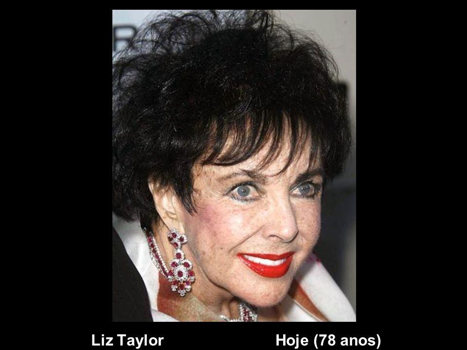 Liz Taylor Ontem