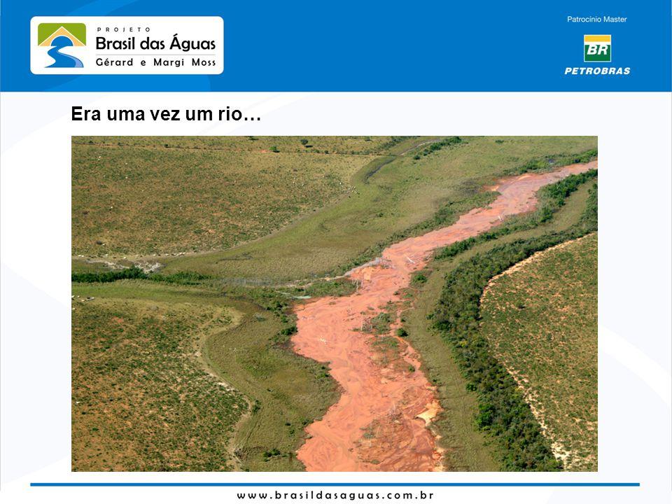 Era uma vez um rio…