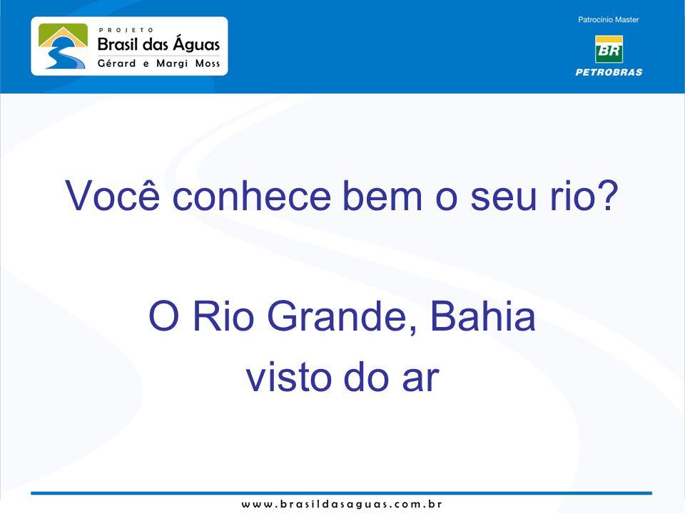 O RIO GRANDE nasce na Serra Geral de Goiás no município de São Desidério (BA) e atravessa a Bahia em direção nordeste até encontrar o Rio São Francisco na cidade de Barra.
