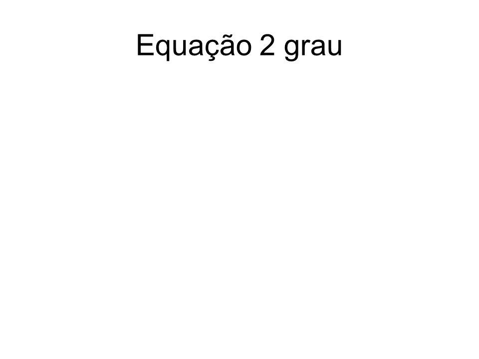 Equação 2 grau