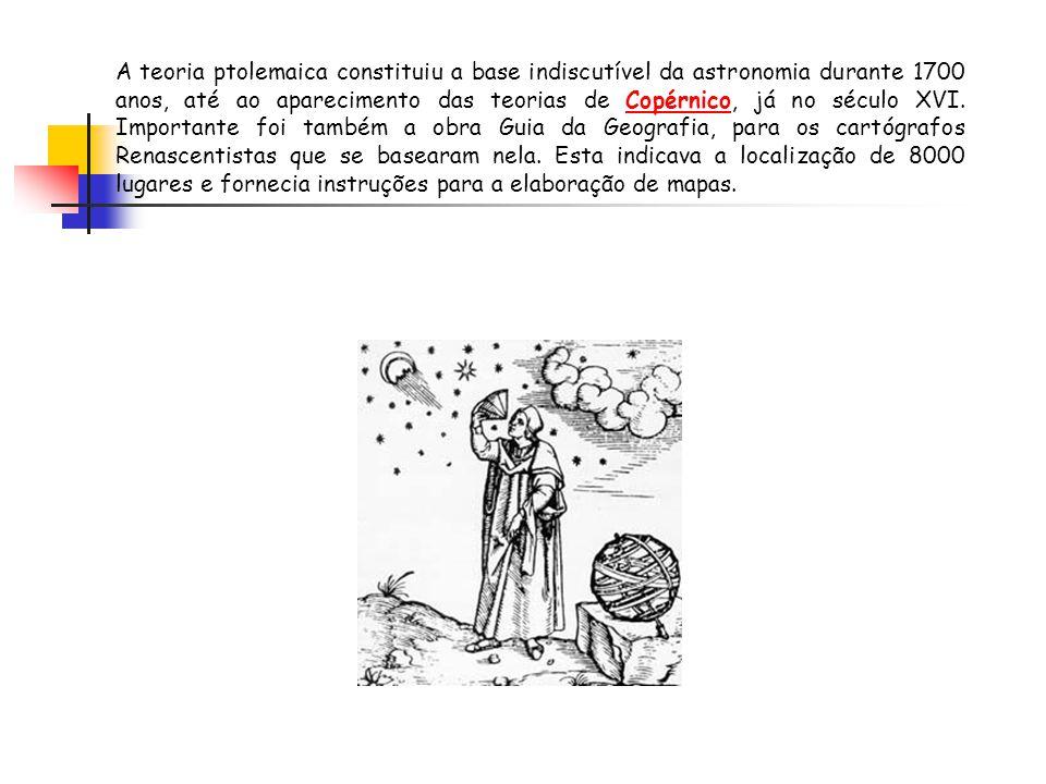 A teoria ptolemaica constituiu a base indiscutível da astronomia durante 1700 anos, até ao aparecimento das teorias de Copérnico, já no século XVI. Im