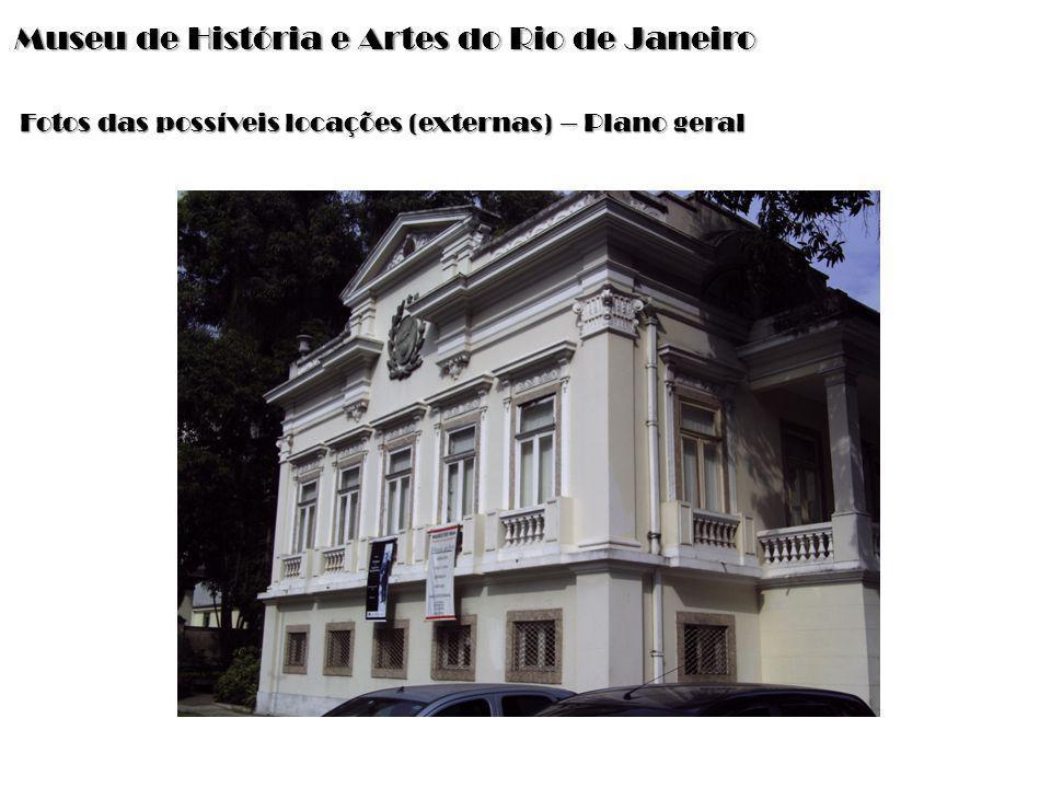 Museu de História e Artes do Rio de Janeiro Exemplo em O discurso do Rei :