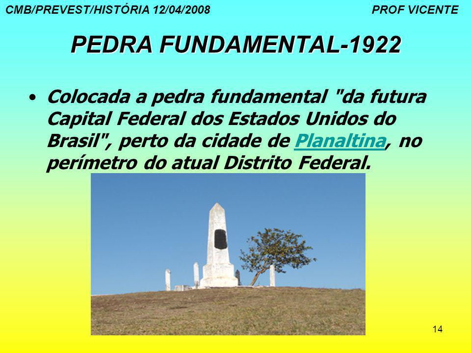 14 PEDRA FUNDAMENTAL-1922 Colocada a pedra fundamental
