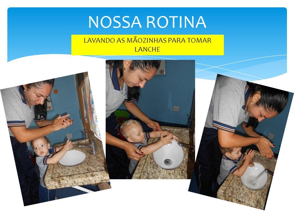 NOSSA ROTINA LAVANDO AS MÃOZINHAS PARA TOMAR LANCHE