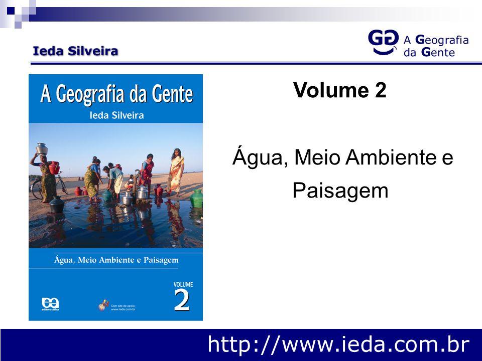 http://www.ieda.com.br Volume 2 Água, Meio Ambiente e Paisagem