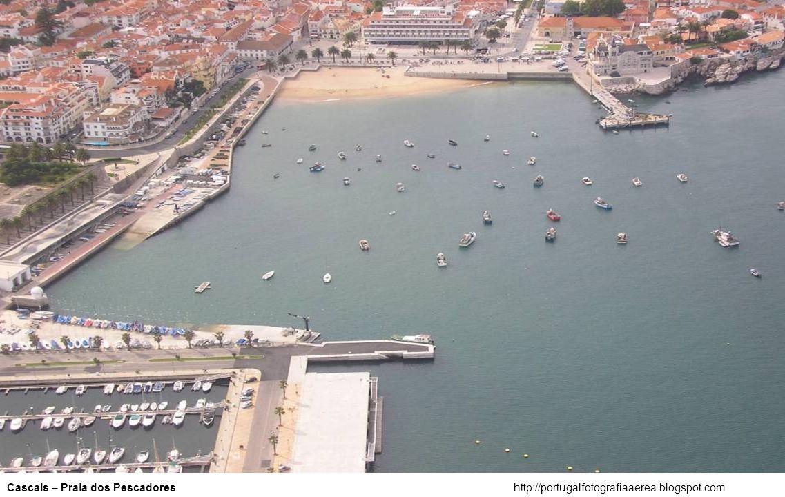 http://portugalfotografiaaerea.blogspot.comCascais – Centro