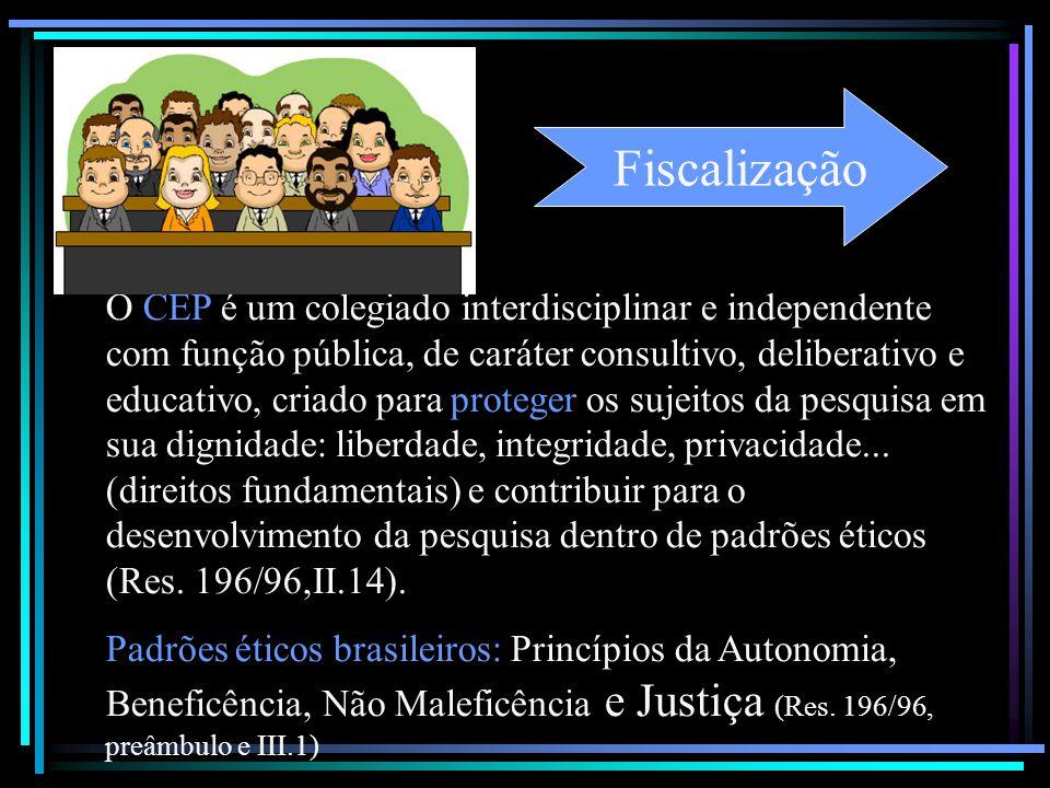 O CEP é um colegiado interdisciplinar e independente com função pública, de caráter consultivo, deliberativo e educativo, criado para proteger os suje