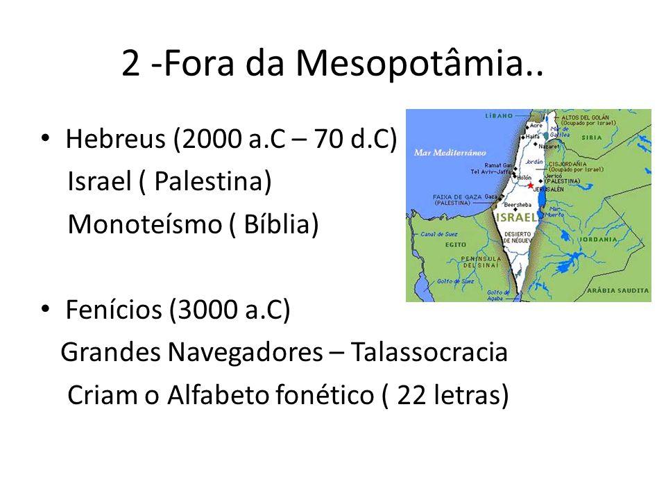 2 -Fora da Mesopotâmia..