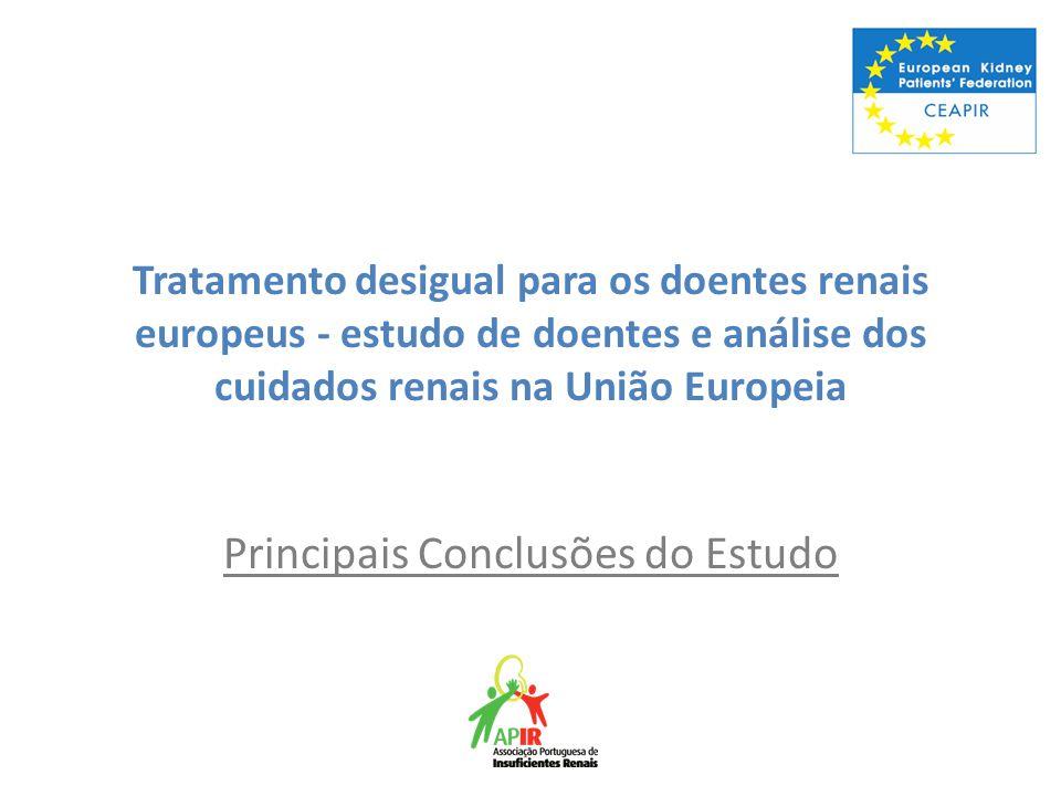 Tratamento desigual para os doentes renais europeus - estudo de doentes e análise dos cuidados renais na União Europeia Principais Conclusões do Estud