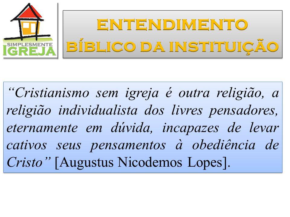 """""""Cristianismo sem igreja é outra religião, a religião individualista dos livres pensadores, eternamente em dúvida, incapazes de levar cativos seus pen"""