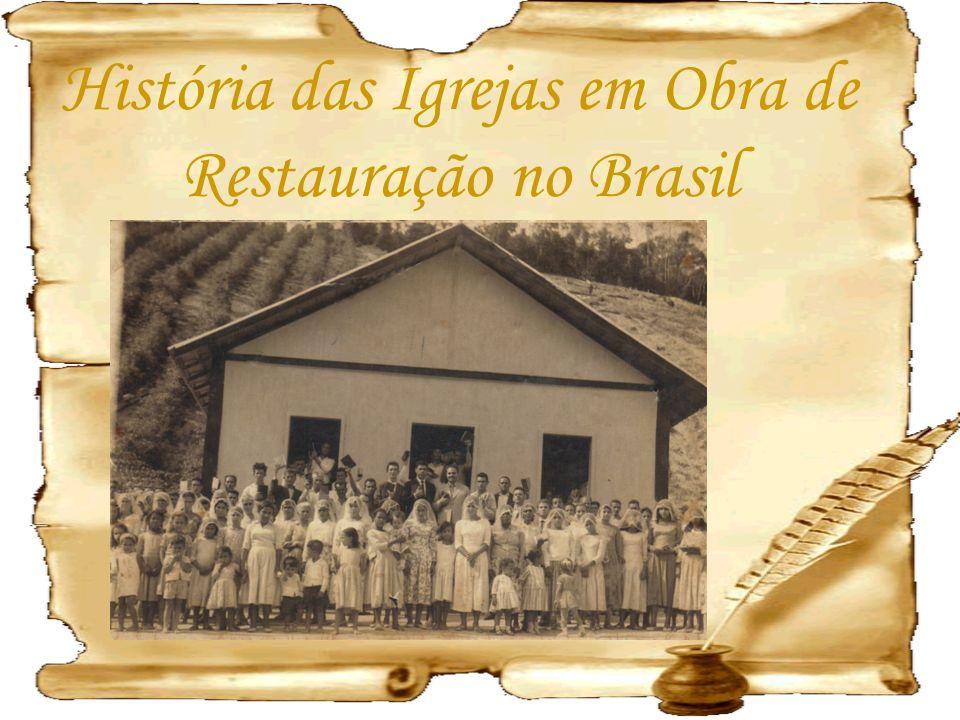 História das Igrejas em Obra de Restauração no Brasil