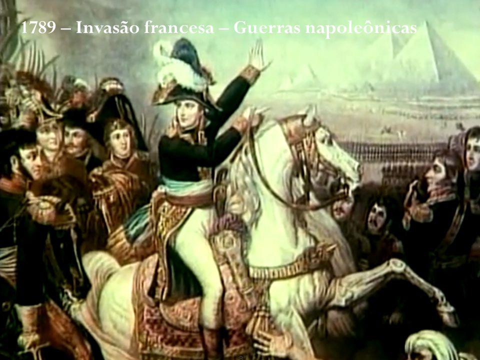 1789 – Invasão francesa – Guerras napoleônicas