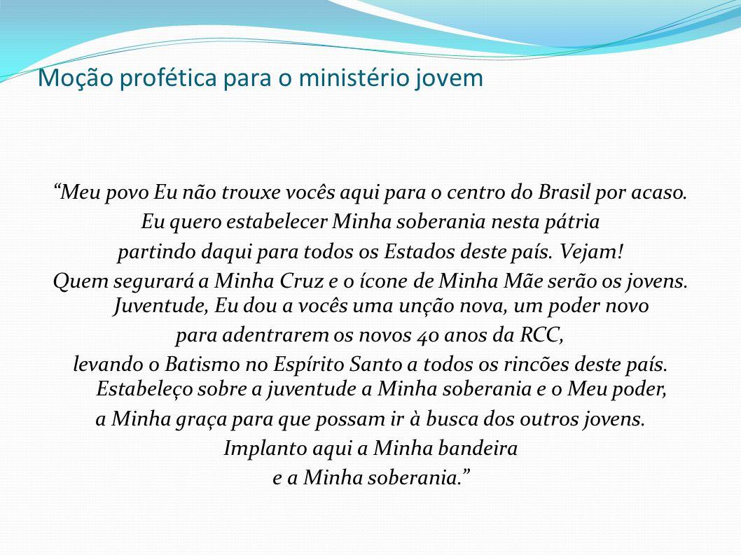 """Moção profética para o ministério jovem """"Meu povo Eu não trouxe vocês aqui para o centro do Brasil por acaso. Eu quero estabelecer Minha soberania nes"""