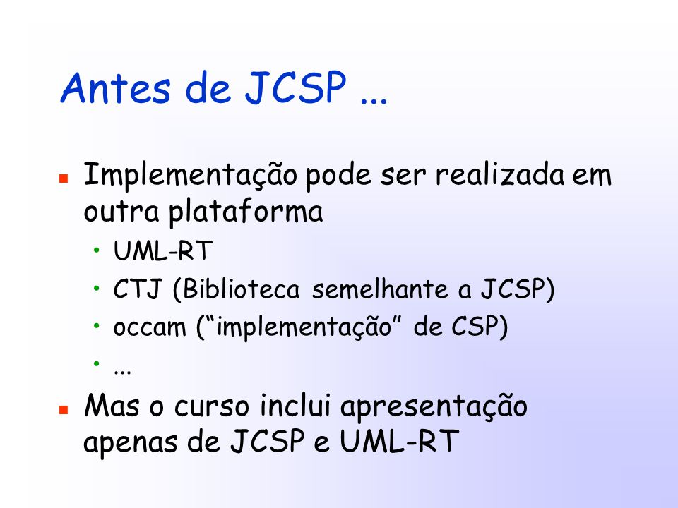 Antes de JCSP...