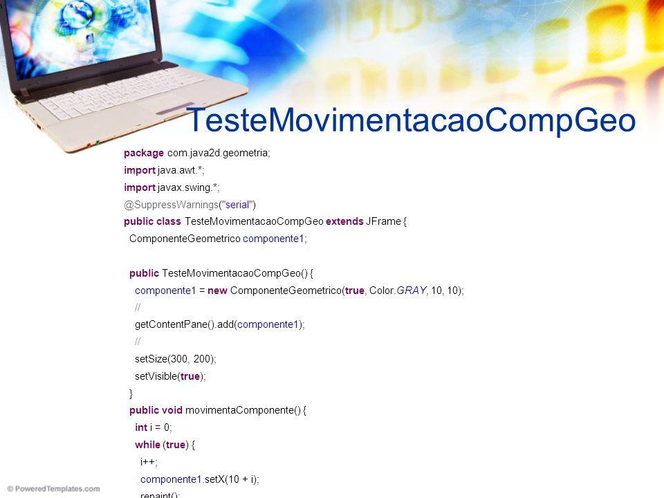 TelaDeTeste package com.java2d.geometria; import java.awt.*; import javax.swing.*; @SuppressWarnings( serial ) public class TelaDeTeste extends JFrame { public TelaDeTeste() { // ComponenteGeometrico componente1 = new ComponenteGeometrico(true, Color.GRAY, 10, 10); ComponenteGeometrico componente2 = new ComponenteGeometrico(false, Color.BLUE, 10, 10); componente1.setBorder(BorderFactory.createLoweredBevelBorder()); componente2.setBorder(BorderFactory.createLoweredBevelBorder()); getContentPane().setLayout(new GridLayout(1, 0)); getContentPane().add(componente1); getContentPane().add(componente2); // / setSize(300, 200); setVisible(true); } public static void main(String[] args) { new TelaDeTeste(); }