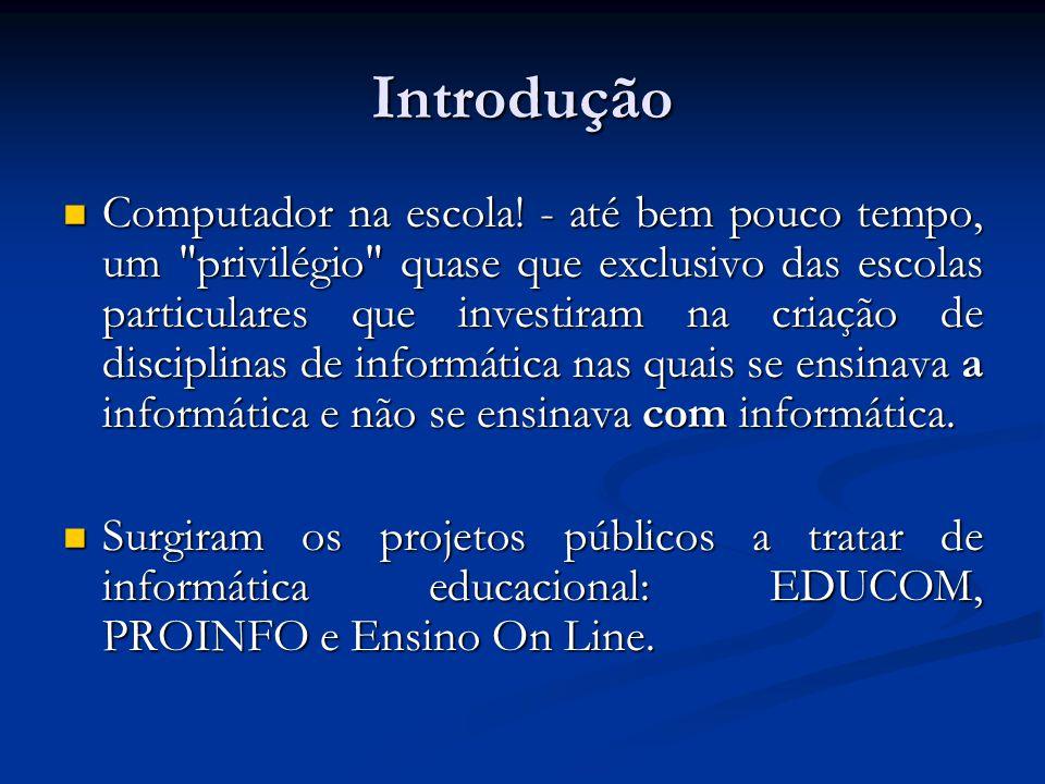 O projeto Ensino On Line viabilizava apenas a utilização de um pacote de softwares educacionais em situação de aula e/ou pesquisa, não contava com o envolvimento da Internet e de outras redes de comunicação.