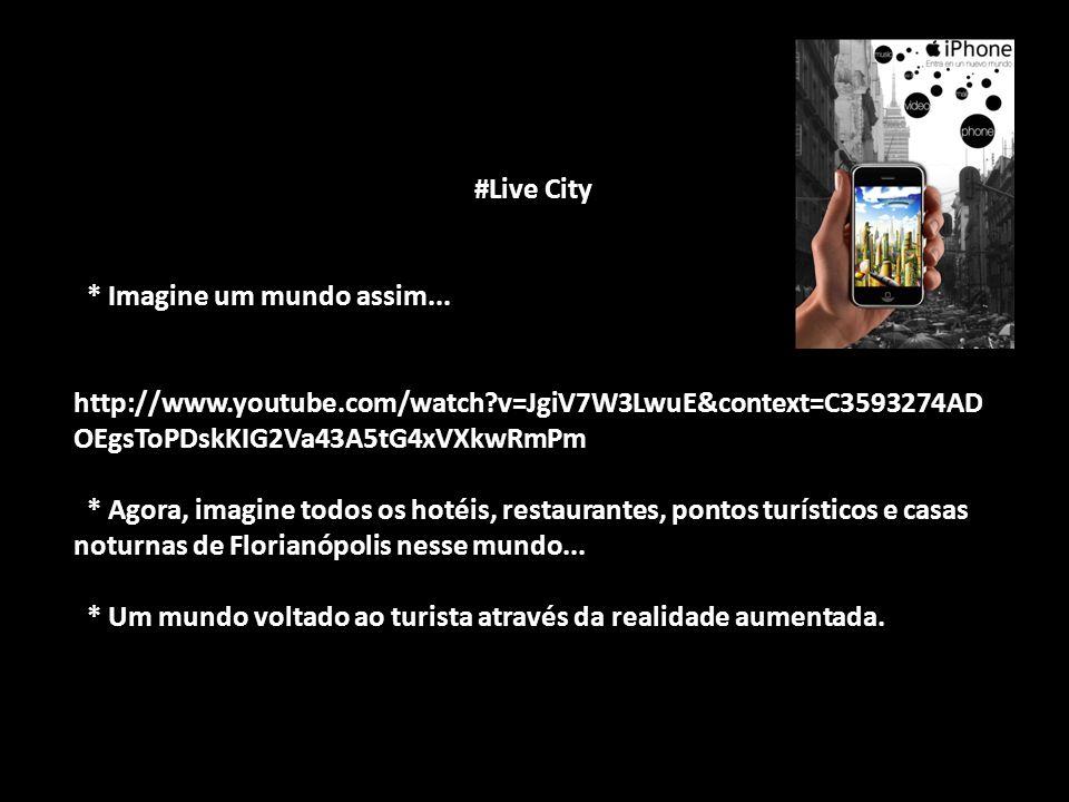 #Live City #Live City * Imagine um mundo assim... * Imagine um mundo assim... http://www.youtube.com/watch?v=JgiV7W3LwuE&context=C3593274AD OEgsToPDsk