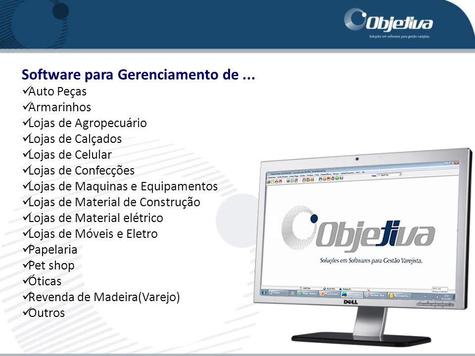Software para Gerenciamento de... Auto Peças Armarinhos Lojas de Agropecuário Lojas de Calçados Lojas de Celular Lojas de Confecções Lojas de Maquinas