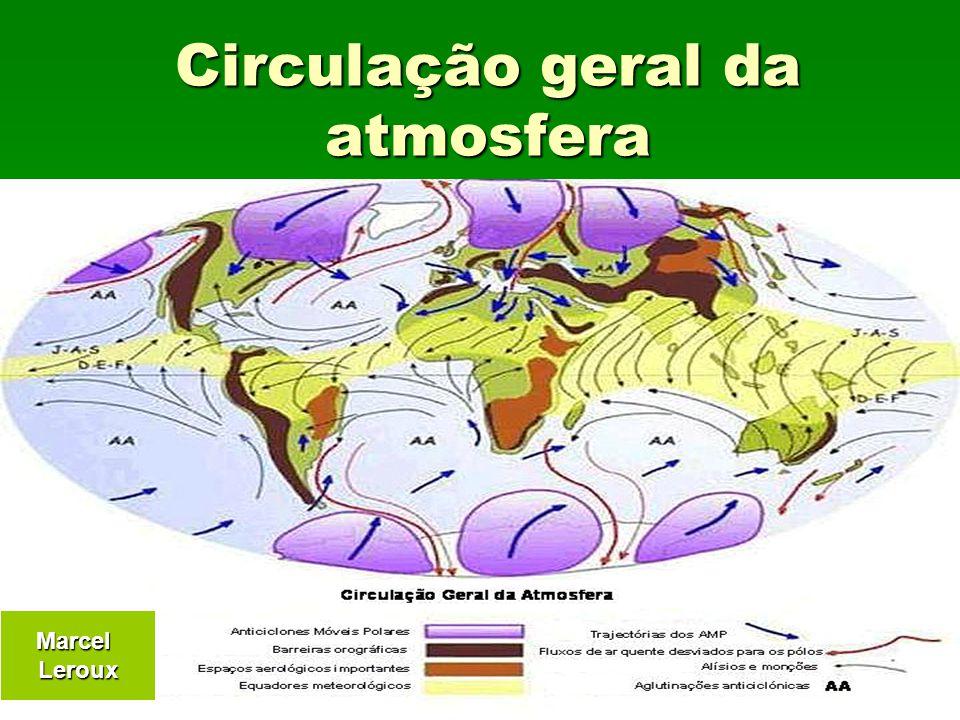 Circulação geral da atmosfera MarcelLeroux