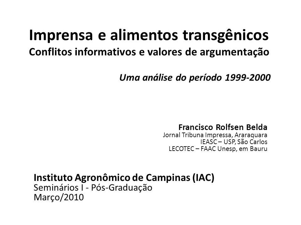 Parte 2 Alimentos transgênicos Folha de S. Paulo, Mais!, 08/08/1999