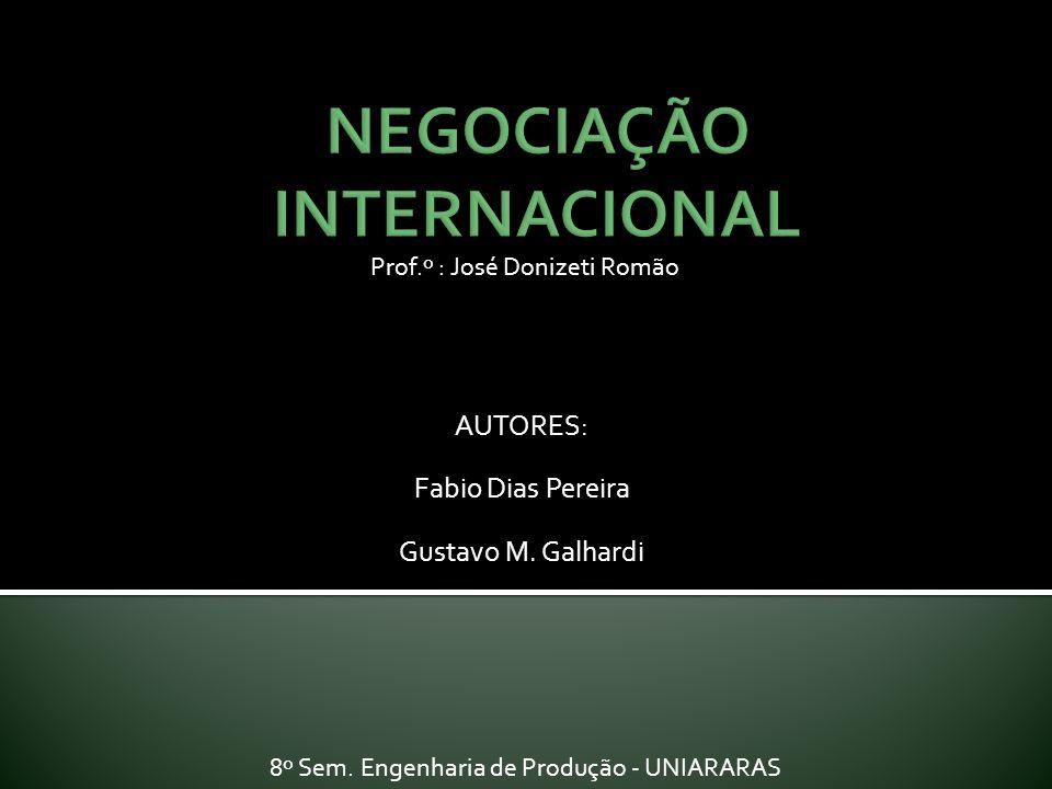 AUTORES: Fabio Dias Pereira Gustavo M. Galhardi Prof.º : José Donizeti Romão 8º Sem. Engenharia de Produção - UNIARARAS