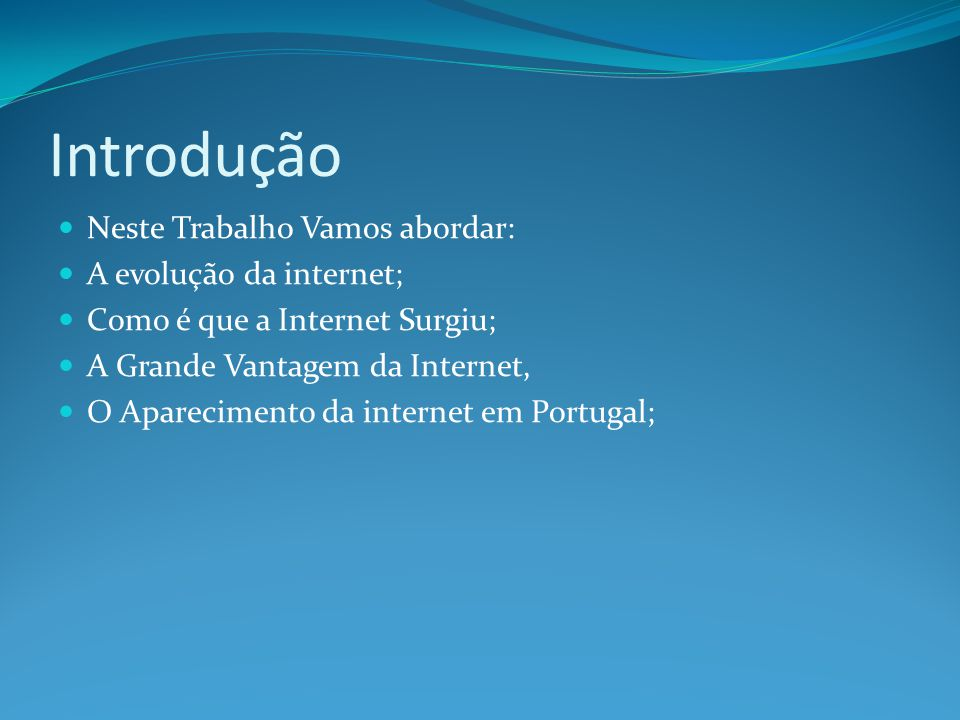 A evolução da Internet 2000 Até 2009-É a partir de então que a Internet ganha o status de mercado .