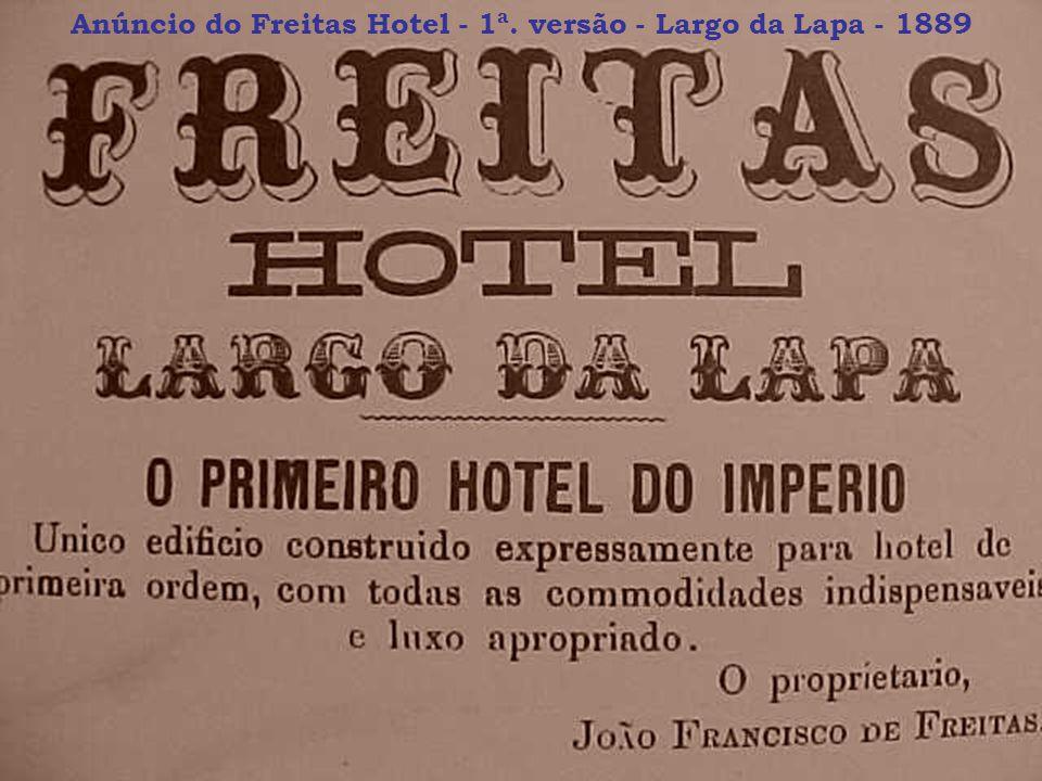 Anúncio do Freitas Hotel - 1ª. versão - Largo da Lapa - 1889