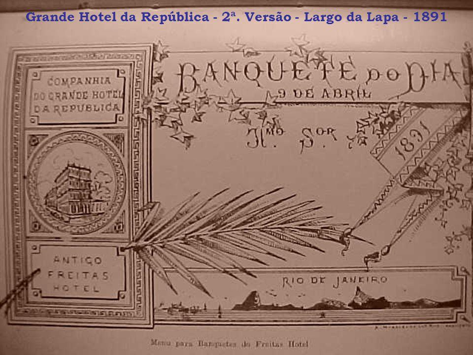 Grande Hotel da República - 2ª. Versão - Largo da Lapa - 1891