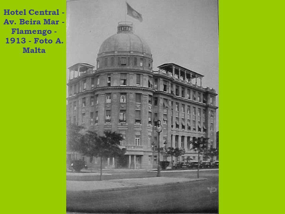 Hotel Central - Av. Beira Mar - Flamengo - 1913 - Foto A. Malta