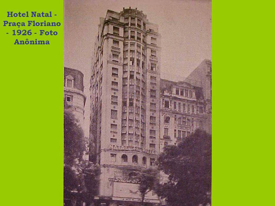 Hotel Natal - Praça Floriano - 1926 - Foto Anônima