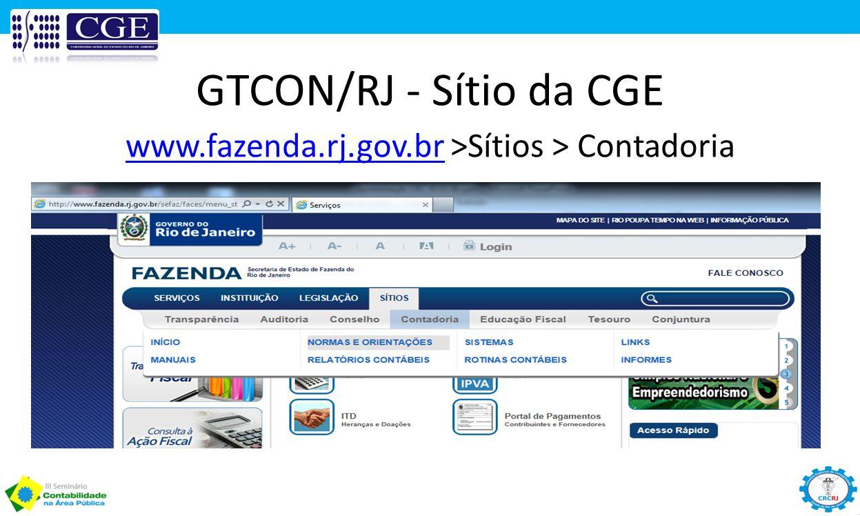 GTCON/RJ - Sítio da CGE www.fazenda.rj.gov.brwww.fazenda.rj.gov.br >Sítios > Contadoria