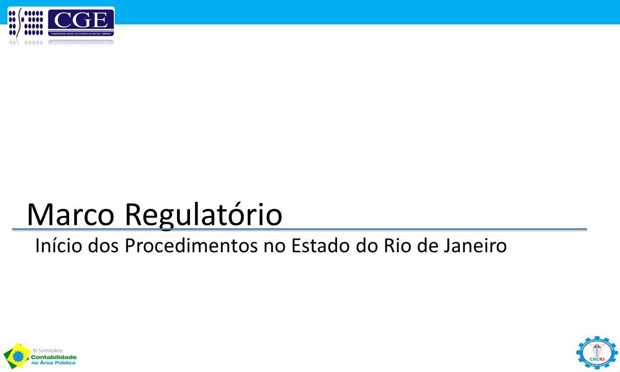 Marco Regulatório Início dos Procedimentos no Estado do Rio de Janeiro