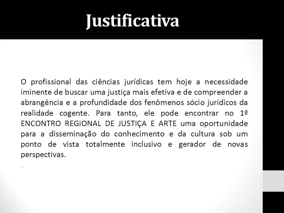 O profissional das ciências jurídicas tem hoje a necessidade iminente de buscar uma justiça mais efetiva e de compreender a abrangência e a profundida