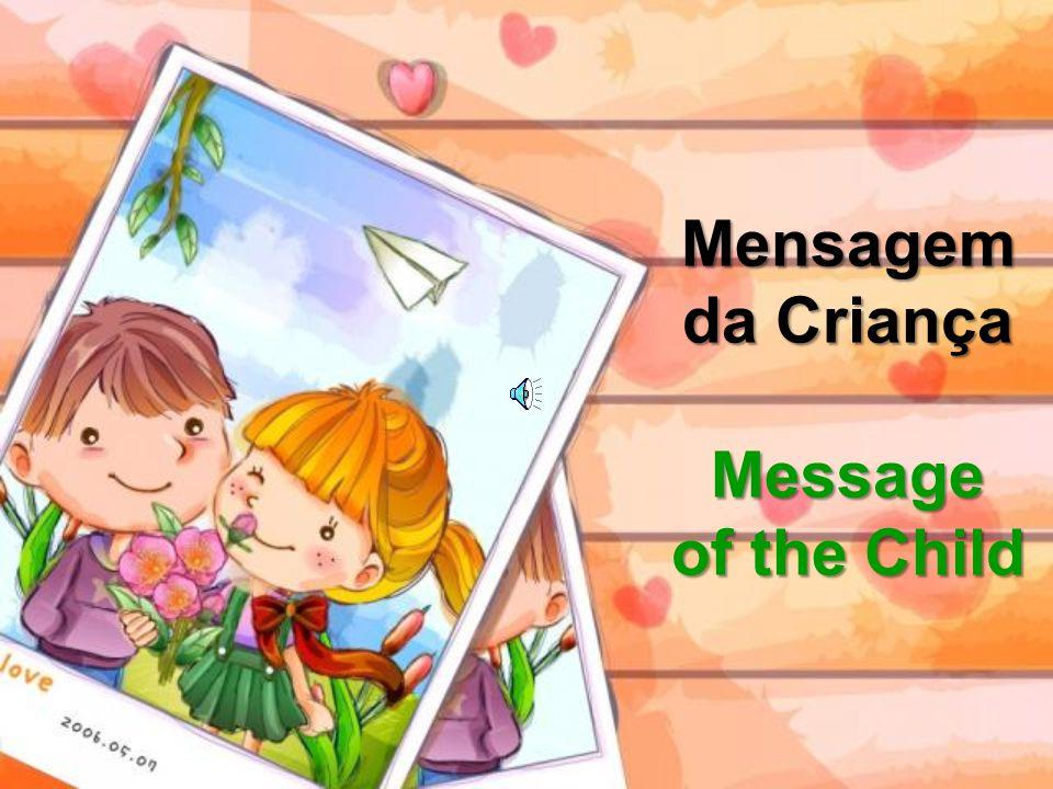 Mensagem da Criança Message of the Child